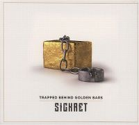 Cover Sickret - Trapped Behind Golden Bars