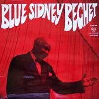 Cover Sidney Bechet - Blue Sidney Bechet
