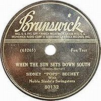 "Cover Sidney ""Pops"" Bechet with Noble Sissle's Swingsters - When The Sun Sets Down South"