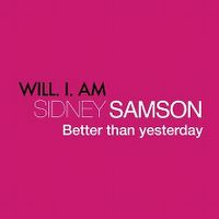 Cover Sidney Samson feat. will.i.am - Better Than Yesterday