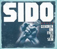 Cover Sido - Geboren um frei zu sein