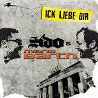 Cover Sido & Mario Barth - Ick liebe dir