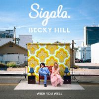Cover Sigala & Becky Hill - Wish You Well