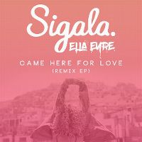 Cover Sigala & Ella Eyre - Came Here For Love