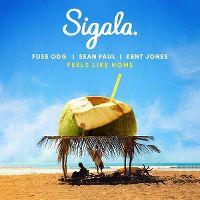 Cover Sigala, Fuse ODG & Sean Paul feat. Kent Jones - Feels Like Home