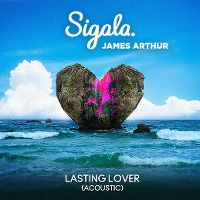 Cover Sigala & James Arthur - Lasting Lover