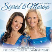Cover Sigrid & Marina - Ihre grössten Erfolge & 5 neue Songs