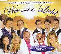 Cover Sigrid & Marina, die Ladiner, Monique, Amigos und die Zillertaler Haderlumpen - Wir sind das Licht