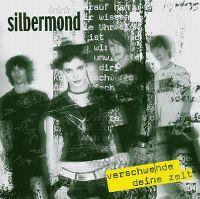 Cover Silbermond - Verschwende deine Zeit
