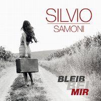 Cover Silvio Samoni - Bleib bei mir