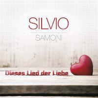 Cover Silvio Samoni - Dieses Lied der Liebe