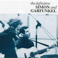 Cover Simon & Garfunkel - The Definitive Simon And Garfunkel