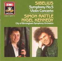 Cover Simon Rattle / Nigel Kennedy - Sibelius: Symphony No.5, Violin Concerto