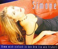 Cover Simone - Nimm mich einfach in den Arm (so wie früher)