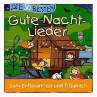 Cover Simone Sommerland, Karsten Glück & die Kita-Frösche - Die 30 besten Gute-Nacht-Lieder zum Entspannen und Träumen