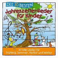 Cover Simone Sommerland, Karsten Glück & die Kita-Frösche - Die 30 besten Jahreszeitenlieder für Kinder