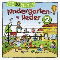 Cover Simone Sommerland, Karsten Glück & die Kita-Frösche - Die 30 besten Kindergartenlieder 2