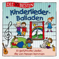 Cover Simone Sommerland, Karsten Glück & die Kita-Frösche - Die 30 besten Kinderlieder-Balladen