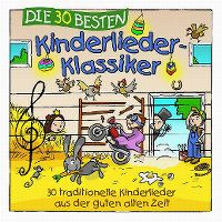 Cover Simone Sommerland, Karsten Glück & die Kita-Frösche - Die 30 besten Kinderlieder-Klassiker