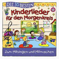 Cover Simone Sommerland, Karsten Glück & die Kita-Frösche - Die 30 besten Kinderlieder für den Morgenkreis
