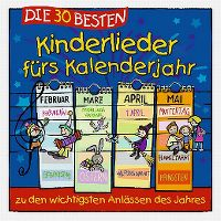 Cover Simone Sommerland, Karsten Glück & die Kita-Frösche - Die 30 besten Kinderlieder fürs Kalenderjahr