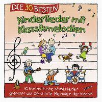 Cover Simone Sommerland, Karsten Glück & die Kita-Frösche - Die 30 besten Kinderlieder mit Klassikmelodien