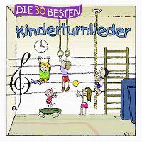 Cover Simone Sommerland, Karsten Glück & die Kita-Frösche - Die 30 besten Kinderturnlieder