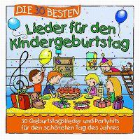 Cover Simone Sommerland, Karsten Glück & die Kita-Frösche - Die 30 besten Lieder für den Kindergeburtstag
