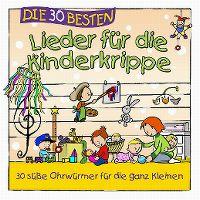 Cover Simone Sommerland, Karsten Glück & die Kita-Frösche - Die 30 besten Lieder für die Kinderkrippe