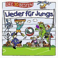 Cover Simone Sommerland, Karsten Glück & die Kita-Frösche - Die 30 besten Lieder für Jungs