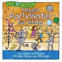Cover Simone Sommerland, Karsten Glück & die Kita-Frösche - Die 30 besten neuen Partylieder für Kinder zum Feiern und Tanzen