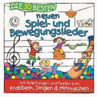 Cover Simone Sommerland, Karsten Glück & die Kita-Frösche - Die 30 besten neuen Spiel- und Bewegungslieder