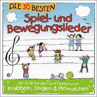 Cover Simone Sommerland, Karsten Glück & die Kita-Frösche - Die 30 besten Spiel- und Bewegungslieder