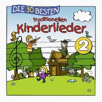 Cover Simone Sommerland, Karsten Glück & die Kita-Frösche - Die 30 besten traditionellen Kinderlieder 2