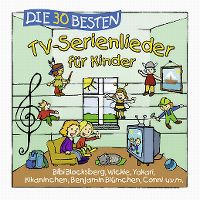 Cover Simone Sommerland, Karsten Glück & die Kita-Frösche - Die 30 besten TV-Serienlieder für Kinder