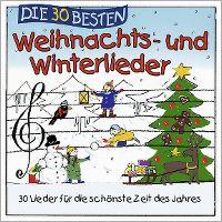 Cover Simone Sommerland, Karsten Glück & die Kita-Frösche - Die 30 besten Weihnachts- und Winterlieder