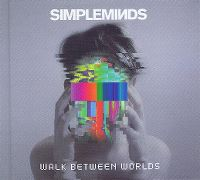 Cover Simple Minds - Walk Between Worlds
