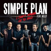 Cover Simple Plan feat. Nelly - I Don't Wanna Go To Bed
