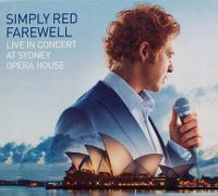 Cover Simply Red - Farewell - Live In Concert At Sydney Opera House