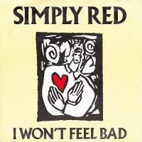 Cover Simply Red - I Won't Feel Bad
