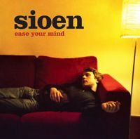 Cover Sioen - Ease Your Mind