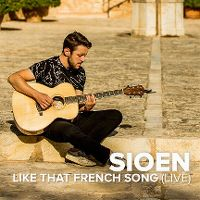 Cover Sioen - Like That French Song (Live)