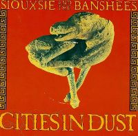 Cover Siouxsie & The Banshees - Cities In Dust