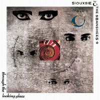 Cover Siouxsie & The Banshees - Through The Looking Glass