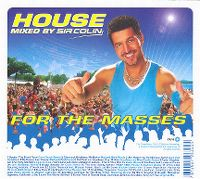 Cover Sir Colin - For The Masses - House / Dance