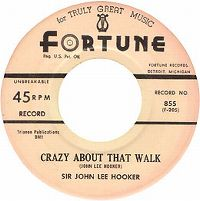 Cover Sir John Lee Hooker - Crazy About That Walk