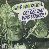 Cover Sjef van Oekel - Oei, oei, dat was lekker!