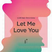 Cover Sjur feat. Chris Crone - Let Me Love You
