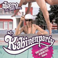 Cover Skero feat. Joyce Muniz - Kabinenparty