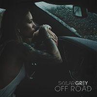 Cover Skylar Grey - Off Road